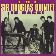 Sir Douglas Quintet - The Sir Douglas Quintet Is Back!