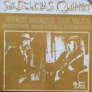 Sir Douglas Quintet - Every Breath You take