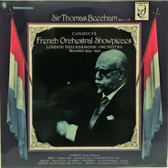 Sir Thomas Beecham , The London Philharmonic Orchestra - French Orchestral Showpieces