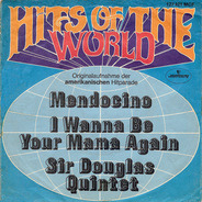 Sir Douglas Quintet - Mendocino / I Wanna Be Your Mama Again
