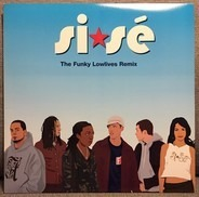 Si*Sé - The Funky Lowlives Remix