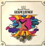 Sister Rosetta Tharpe, The Gospel Tabernacle Choir And Players - Gospelsongs