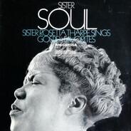 Sister Rosetta Tharpe - Sister Soul: Sister Rosetta Tharpe Sings Gospel Favorites