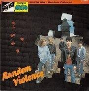 Sister Ray - Random Violence