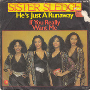 Sister Sledge - He's Just A Runaway / He's Just A Runaway (A Tribute To Bob Marley)