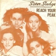 Sister Sledge - Reach Your Peak