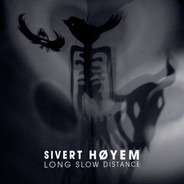 Sivert Høyem - Long Slow Distance
