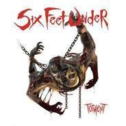 Six Feet Under - Torment