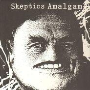 Skeptics - Amalgam