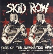Skid Row - Rise Of The Damnation..