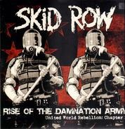 Skid Row - Rise Of The Damnation Army (United World Rebellion: Chapter 2)