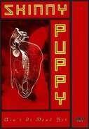 Skinny Puppy - Ain't It Dead Yet