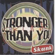 Skunk - Stronger than you