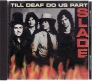 Slade - Till Deaf Do Us Part