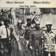 Slam Stewart - Major Holley - Two Big Mice