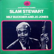Slam Stewart - Slam Stewart featuring Milt Buckner and Jo Jones