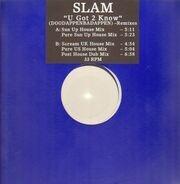 Slam - U Got 2 Know (Doodappenbadappen - Remixes)