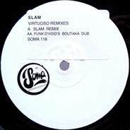 Slam - Virtuoso Remixes