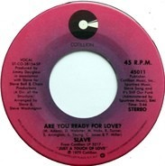 Slave - Are You Ready For Love?
