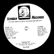 Slave - Juicy-O / I Like Your Style