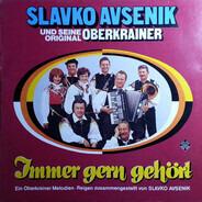 Slavko Avsenik Und Seine Original Oberkrainer - Immer gern gehört