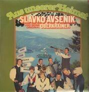 Slavko Avsenik Und Seine Original Oberkrainer - Aus Unserer Heimat
