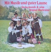 Slavko Avsenik Und Seine Original Oberkrainer - Mit Musik und Guter Laune