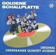 Slavko Avsenik Und Seine Original Oberkrainer - Goldene Schallplatte Für Das Oberkrainer Quintett Avensik