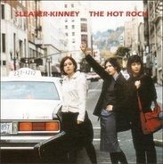 Sleater-Kinney - The Hot Rock (UK-Import)