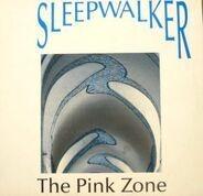 Sleepwalker - The Pink Zone