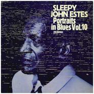 Sleepy John Estes - Portraits In Blues Volume 10