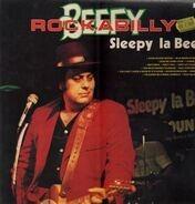 Sleepy La Beef - Beefy Rockabilly
