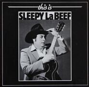Sleepy La Beef - This Is Sleepy LaBeef
