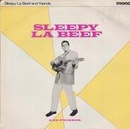 Sleepy La Beef - Sleepy La Beef And Friends