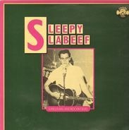 Sleepy LaBeef - Early, Rare, And Rockin' Sides