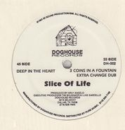 Slice Of Life - Deep In The Heart