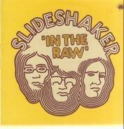 Slideshaker - In the Raw
