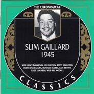 Slim Gaillard - 1945