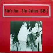 Slim Gaillard - Slim's Jam - Slim Gaillard 1945-6