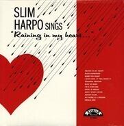 Slim Harpo - Sings 'Raining In My Heart...'