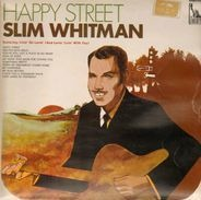 Slim Whitman - Happy Street