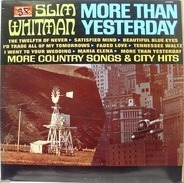Slim Whitman - More than Yesterday