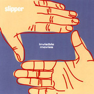 Slipper - Invisible Movies
