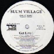 Slum Village - Get Live! / One