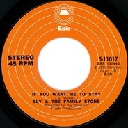 Sly & The Family Stone - If You Want Me To Stay / Thankful N' Thoughtful