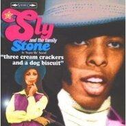 Sly & Family Stone - Three Cream Crackers and a Dog