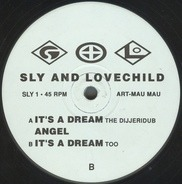 Sly & Lovechild - It's A Dream