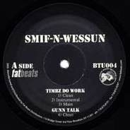 Smif-N-Wessun - Timbz Do Work
