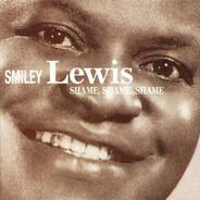 Smiley Lewis - Shame, Shame, Shame