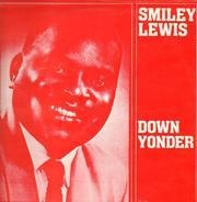 Smiley Lewis - Down Yonder